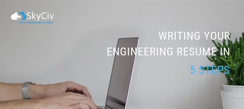 Write your Engineering Resume in 5 Steps