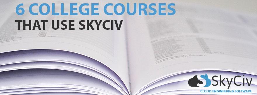 6 College courses that use SkyCiv header - books