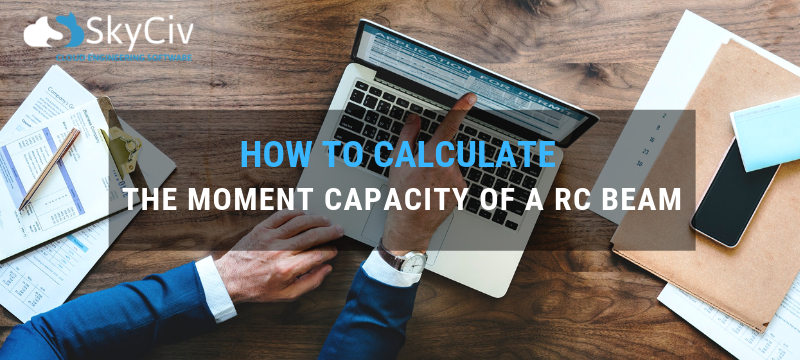 How to Calculate the Moment Capacity of a RC Beam