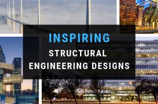 INSPIRING STRUCTURAL ENGINEERING DESIGNS