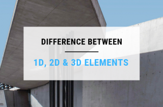 Difference between 1D 2D and 3D elements in structural analysis