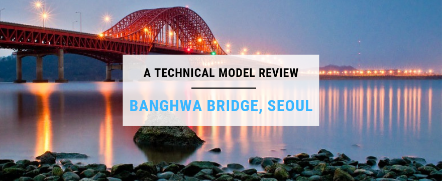 A technical model review Banghwa Bridge, Seoul
