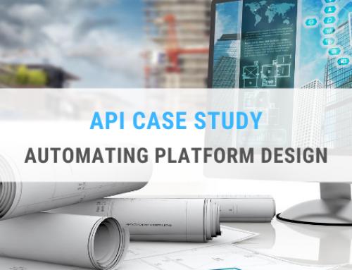 API Case Study – Automating Platform Design