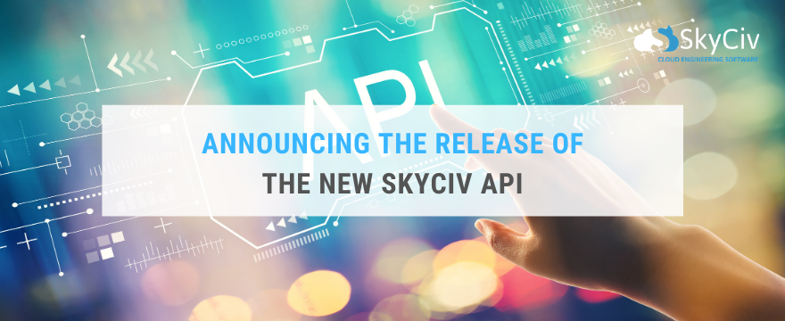 Announcing the Release of the new SkyCiv API