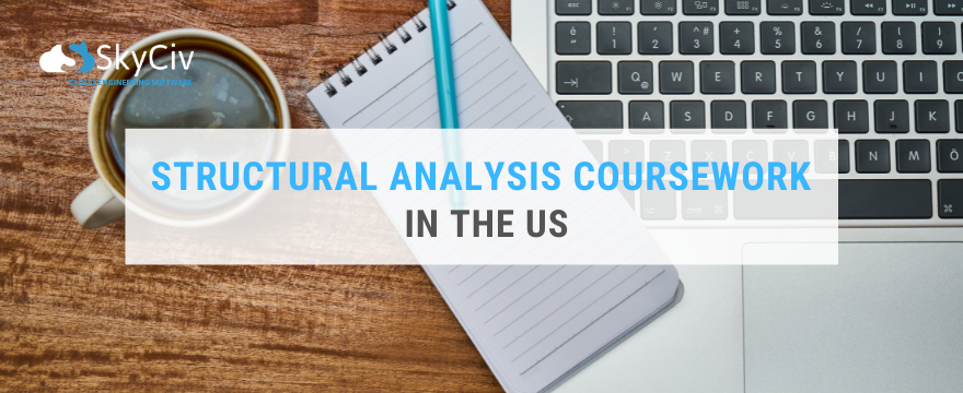 Structural Analysis Coursework in the US