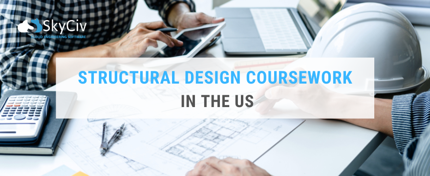 Structural Design Coursework in the US