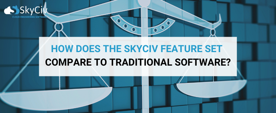 How SkyCiv compare to other structural engineer software