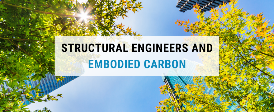 Embodied carbon ans structural engineers